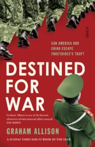 Destined For War by Graham Allison